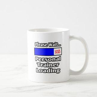 Please Wait...Personal Trainer Loading Basic White Mug