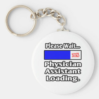 Please Wait...Physician Assistant Loading Basic Round Button Key Ring