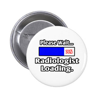 Please Wait...Radiologist Loading 6 Cm Round Badge