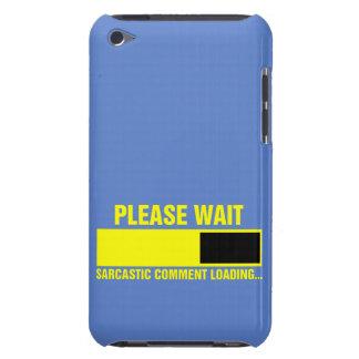 Please wait, sarcastic comment loading Case-Mate iPod touch case