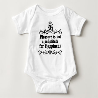 Pleasure Is Not Asubstitute For Happiness Medieval Baby Bodysuit
