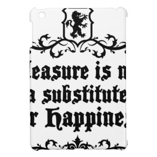 Pleasure Is Not Asubstitute For Happiness Medieval Cover For The iPad Mini