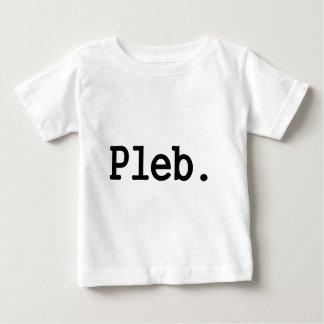 pleb.a member of a despised social class. tees