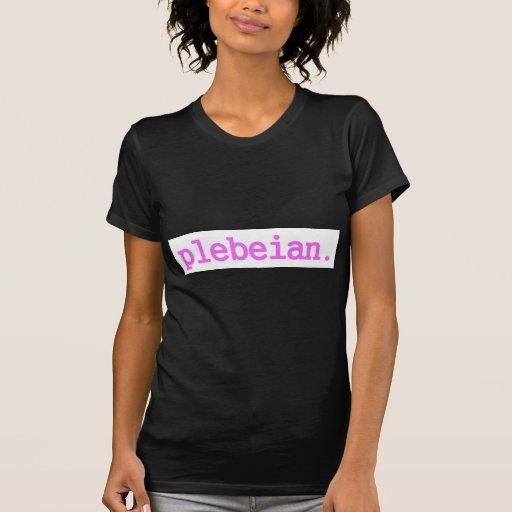 plebeian.pleb.pink t-shirt