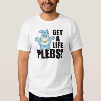 Plebs Bad Bun Life Shirts