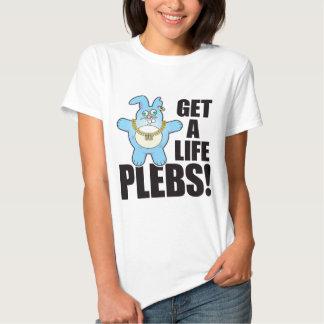Plebs Bad Bun Life Tshirts