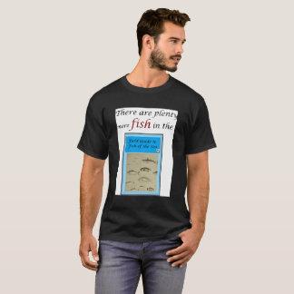 Plenty more fish shirt