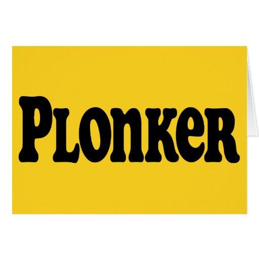 Plonker Card