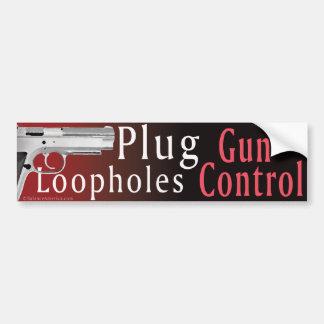 Plug Gun Control Loopholes Bumber Sticker