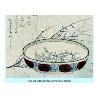 Plum and wild water lily by Ryuryukyo, Shinsai Post Card