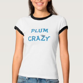 Plum Crazy T-Shirt