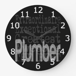 Plumber Extraordinaire Wall Clocks