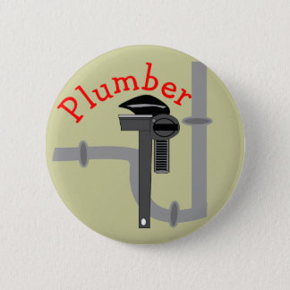 Plumbers gifts 6 cm round badge