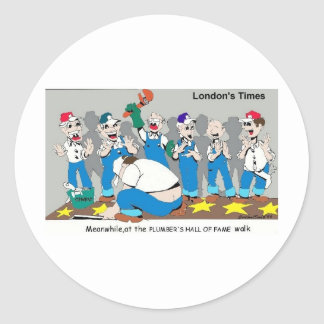 Plumbers Hall Of Fame Funny Gifts & Collectibles Round Sticker