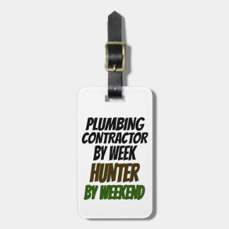 Plumbing Contractor Hunter Luggage Tag