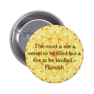 Plutarch quote on learning and teaching pins
