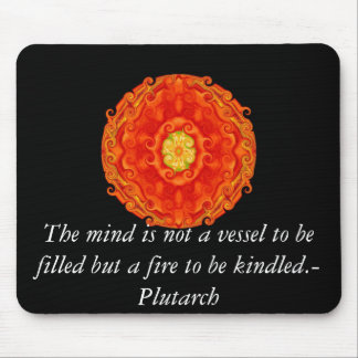 Plutarch quote on learning and teaching mouse pad