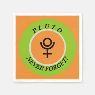Pluto, never forget disposable napkins