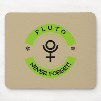 Pluto, never forget mouse pad