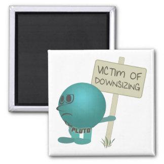 Pluto: Victim of Downsizing Square Magnet