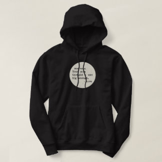 Pluto WAS big enough. Cosmic Humor Hoodie