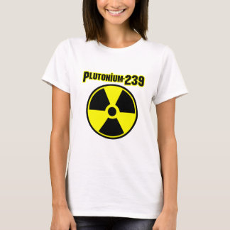 plutonium239 radiation symbol T-Shirt