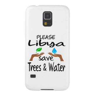 Plz Libya Save Tree & Water Case For Galaxy S5