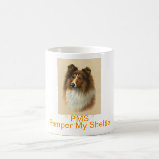 PMS Pamper My Sheltie Coffee Mug Dog