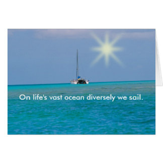 PMYC - On life's vast ocean diversely we sail. Card