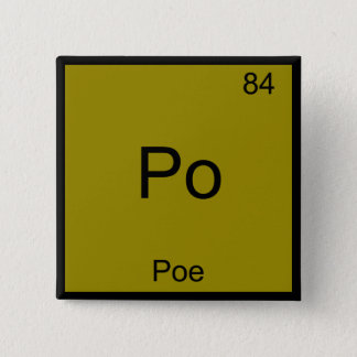 Po - Poe Funny Chemistry Element Symbol T-Shirt 15 Cm Square Badge