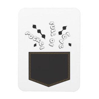 Pocket Full of Love Premium Magnet
