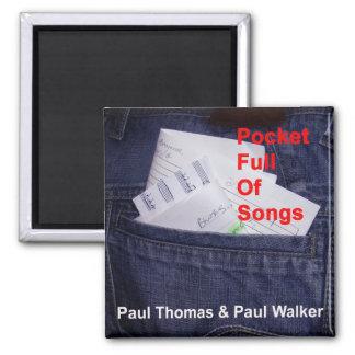 Pocket Full Of Songs Fridge Magnet