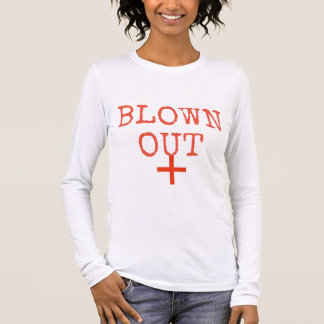 """podALMIGHTY.ROCKS SUFER TALK """"BLOWN OUT"""" Long Sleeve T-Shirt"""