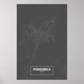 Podgorica, Montenegro (white on black) Poster