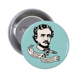 Poe - Sanity Pinback Buttons