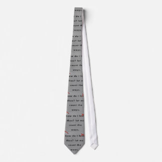 Poem How Do I Love Thee Tie