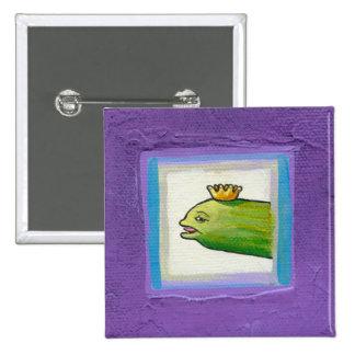 Poet pickle? eel? king? attitude fun painting art 15 cm square badge