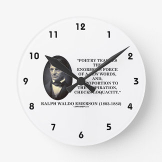 Poetry Teaches Enormous Force Of Few Words Quote Wall Clocks