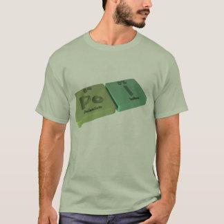Poi as Po Polonium and I Iodine T-Shirt