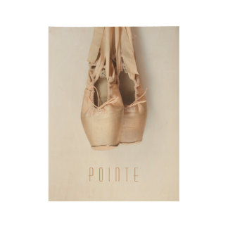 Pointe Shoes Wood Poster