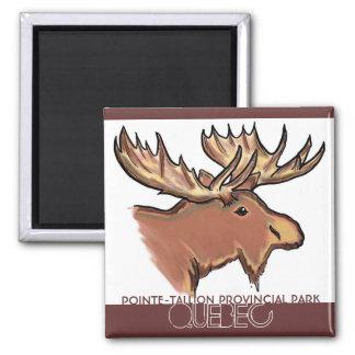 Pointe-Tallion Provincial Park Quebec moose magnet