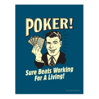 Poker Beats Working for a Living Post Card
