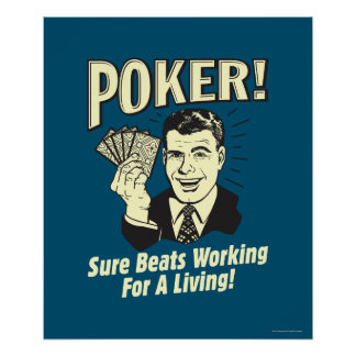 Poker: Beats Working for a Living Poster