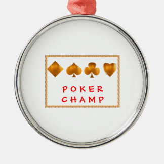 POKER Champion : Giveaway Gifts Ornament