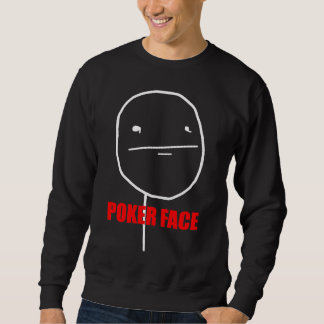Poker Face - Black Sweatshirt