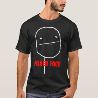 Poker Face - Black T-Shirt