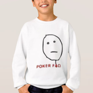 Poker Face Rage Comic Sweatshirt