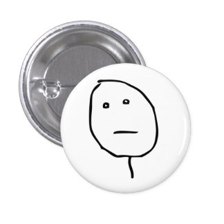 Poker face Rage Face Meme 3 Cm Round Badge