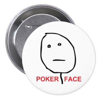 Poker Face Rage Face Meme Pinback Button