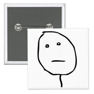 Poker Face Rage Face Meme Pinback Buttons